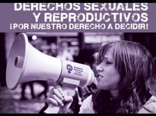 derechos sexuales y reproductivos. por nuestro derecho a decidir