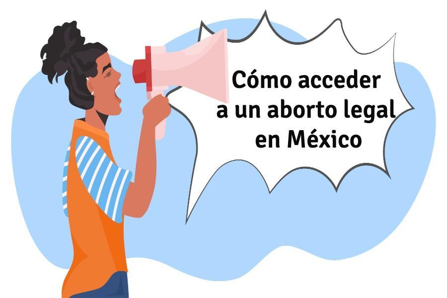 Cómo acceder a un aborto legal en México